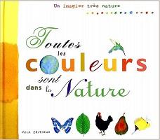 Toutes le couleurs sont dans la nature