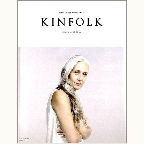 KINFOLK JAPAN EDITION VOLUME THREE 小さくて新しい発見の日々。