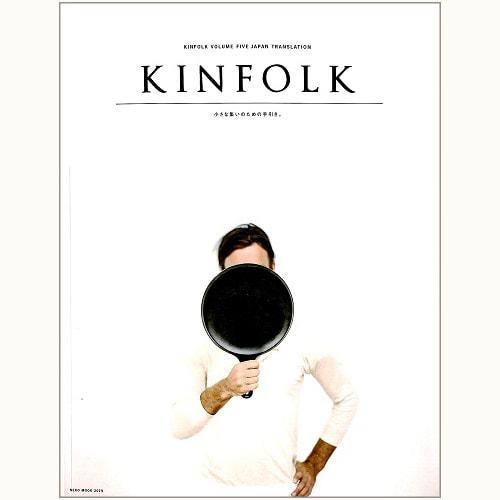 KINFOLK VOLUME FIVE JAPAN TRANSLATION 小さな集いのための手引き