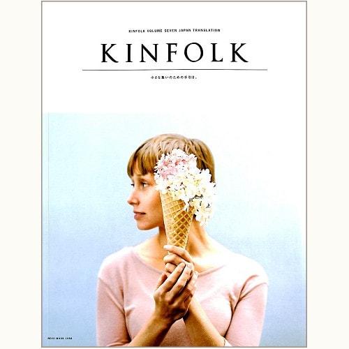 KINFOLK VOLUME SEVEN JAPAN TRANSLATION 小さな集いのための手引き。