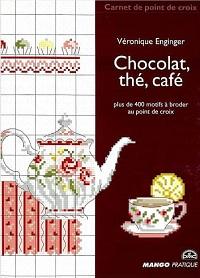 Chocolat, thé, café plus de 400 motifs a broder aux points de croix