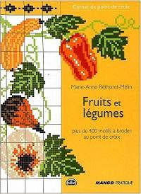 Fruits et legumes plus de 400 motifs a broder aux points de croix