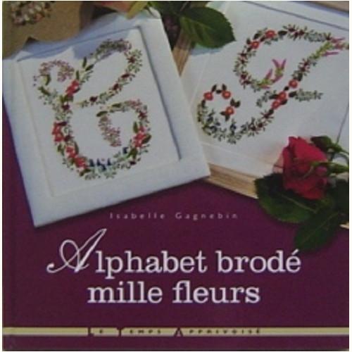 Alphabet brode mille fleurs