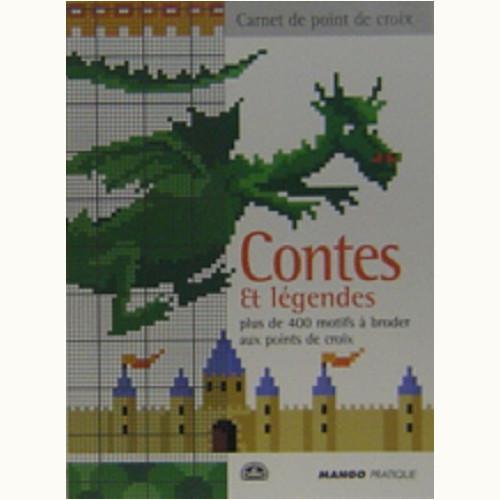 Contes et légendes plus de 400 motifs a broder aux points de croix