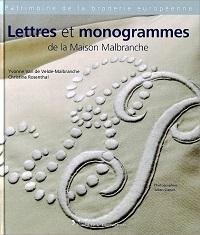 Lettres et monogrammes de la Maison Malbranche