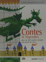 Contes et legendes plus de 400 motifs a broder aux points de croix