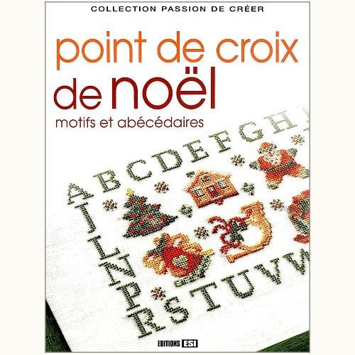 Point De Croix De Noel Motifs Et Abecedaires ¯リスマスモチーフのクロスステッチ É£Ÿã¨æš®ã'‰ã—の古本屋 Eclipse Plus
