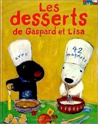 リサとガスパールのデザートブック/Les desserts de Gaspard et Lisa