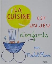 ミシェル・オリヴァーさんによる「子どものためのお料理絵本」シリーズ