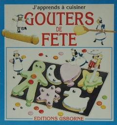 GOUTERS DE FETE J'apprends a cuisiner