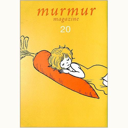 murmur magazine no.20 土とともに生きる 後編 今いちばん気になる農の話
